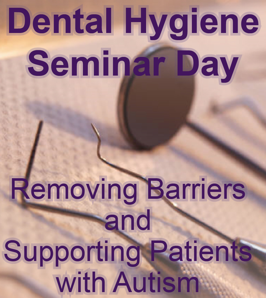 Dental Hygiene Seminar Day