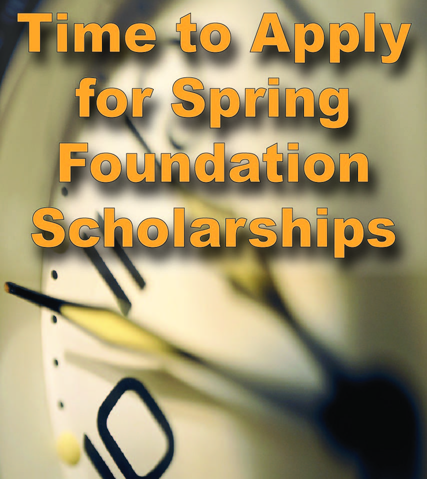 Time to apply for Spring FoundationScholarships